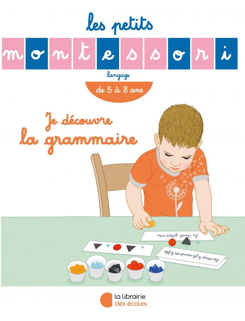 Les Petits Montessori – Je découvre la grammaire