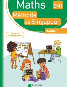 Maths de Singapour - Manuel de l'élève CM1