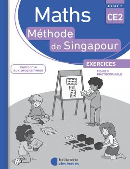 Méthode de Singapour - CE2 - Edition 2016 - Fichier photocopiable