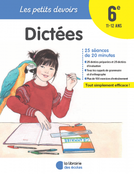 Les petits devoirs - Dictées 6e