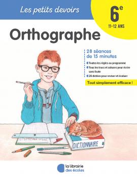 Les petits devoirs - Orthographe 6e
