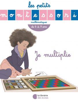Je multiplie