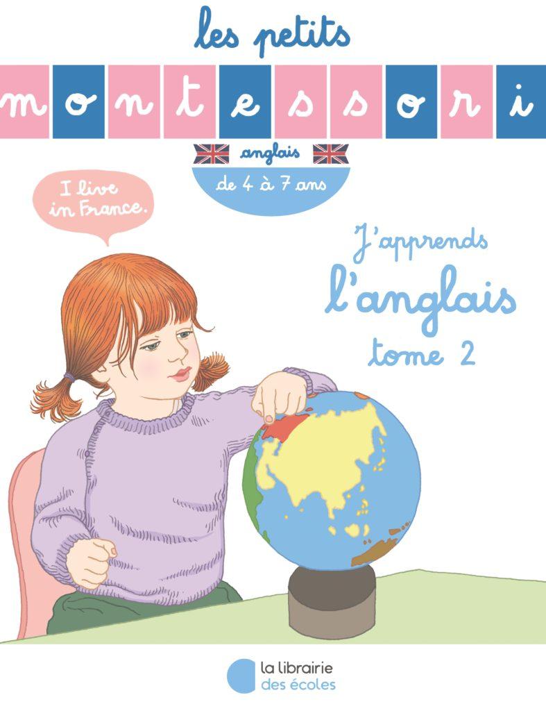 les petits montessori - j u0026 39 apprends l u0026 39 anglais - tome 2