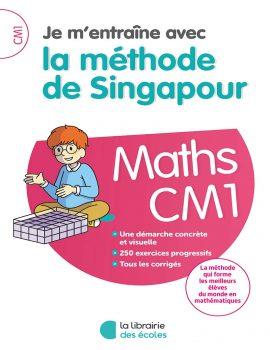 Je m'entraîne avec la méthode de Singapour - CM1