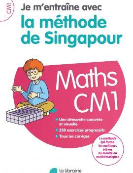 Je m'entraîne avec la méthode de Singapour CM1