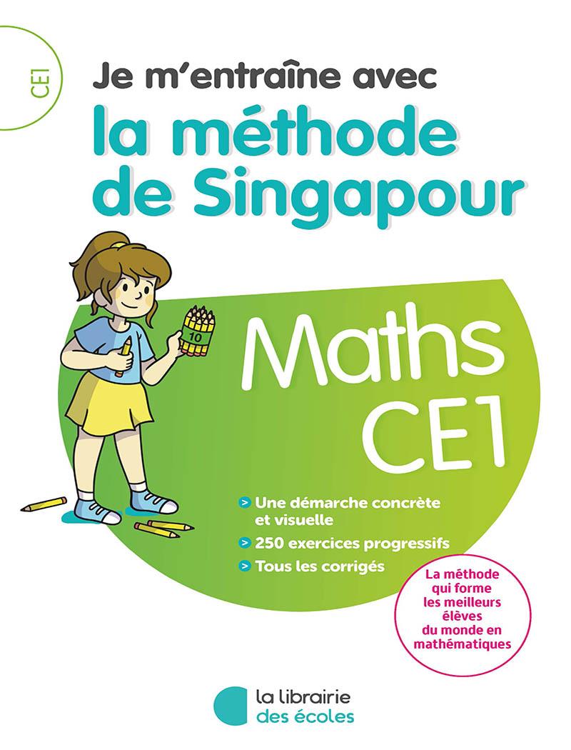 Je M Entraine Avec La Methode De Singapour Maths Ce1 La Librairie Des Ecoles