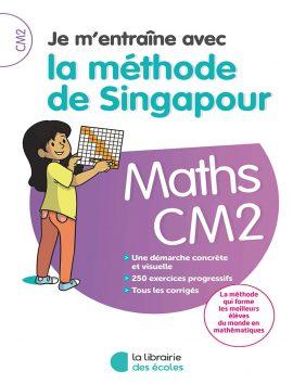 Je m'entraîne avec la méthode de Singapour - CM2