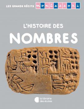 Les grands récits Montessori - L'histoire des nombres