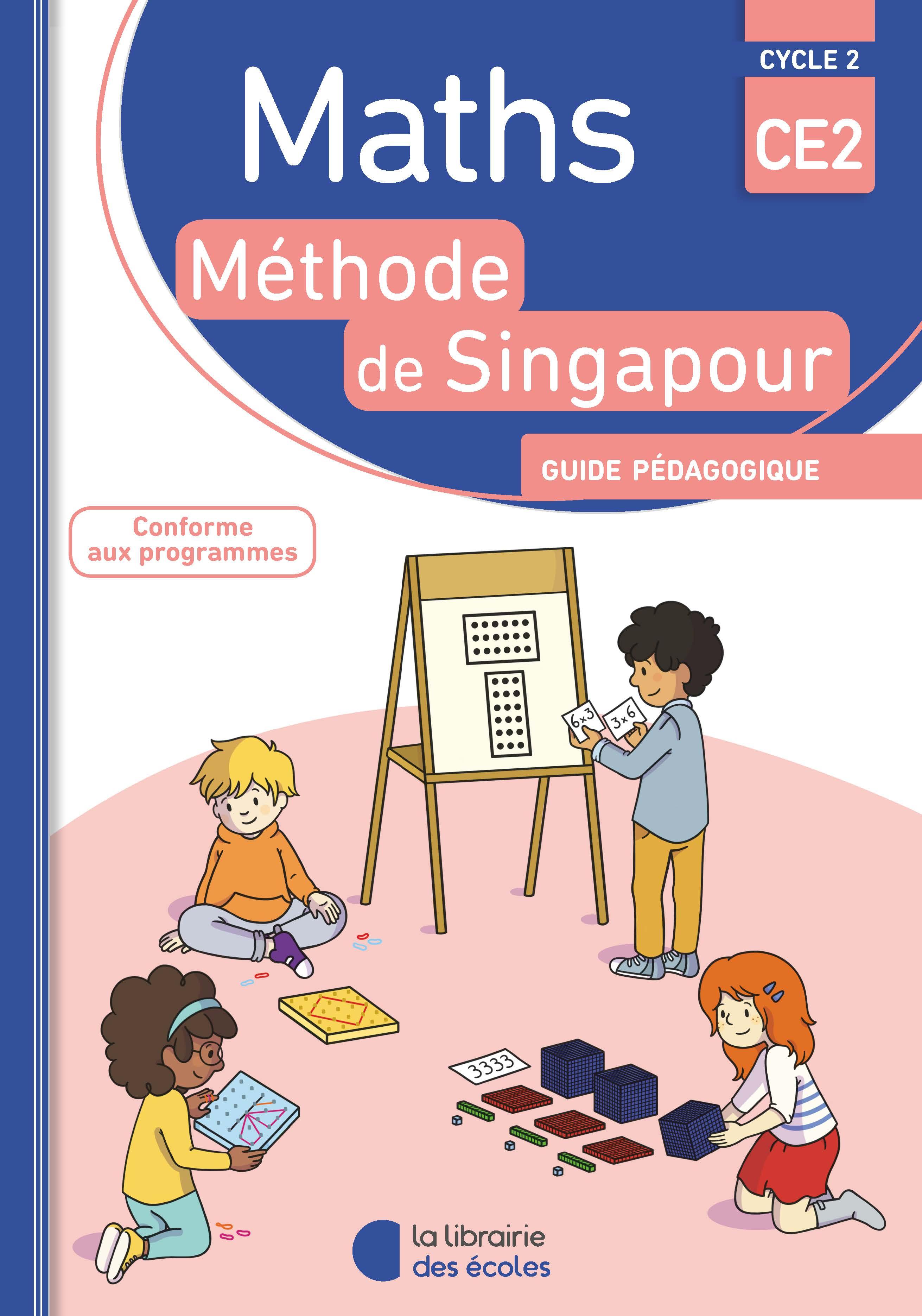 Méthode de Singapour - Guide pédagogique - CE2