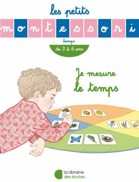 Les petits Montessori - Je mesure le temps
