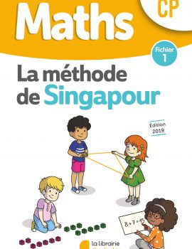 Maths - Méthode de Singapour - Fichier 2 - Edition 2019