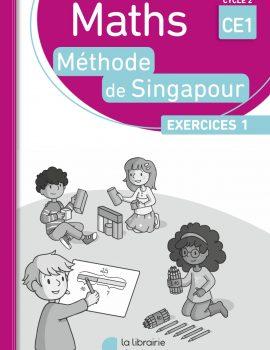 Méthode de Singapour - pack de 10 cahiers d'exercices 1 CE1
