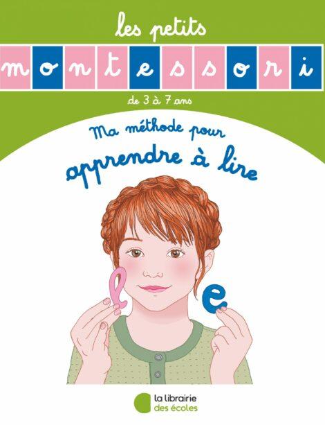 Les petits Montessori - Ma méthode pour apprendre à lire