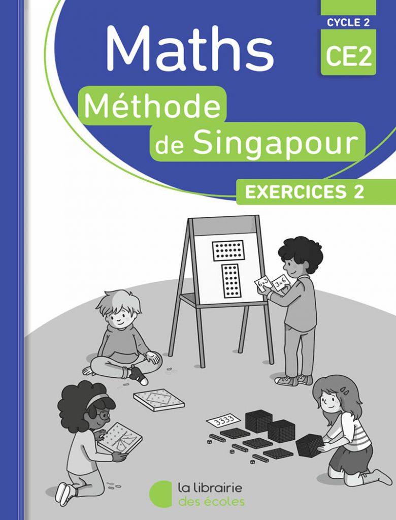 Méthode de Singapour - CE2 - Edition 2016 - Exercices 2