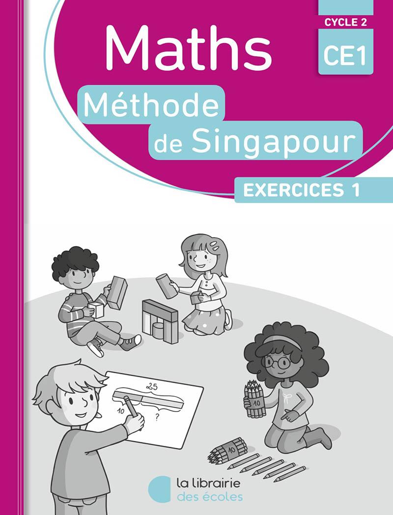 Methode De Singapour Edition 2016 Pack De 10 Cahiers D Exercices 1 Ce1 Pratique Autonome La Librairie Des Ecoles