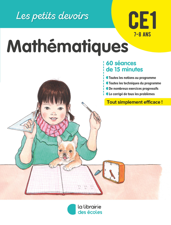 Les Petits Devoirs Mathematiques Ce1 La Librairie Des Ecoles