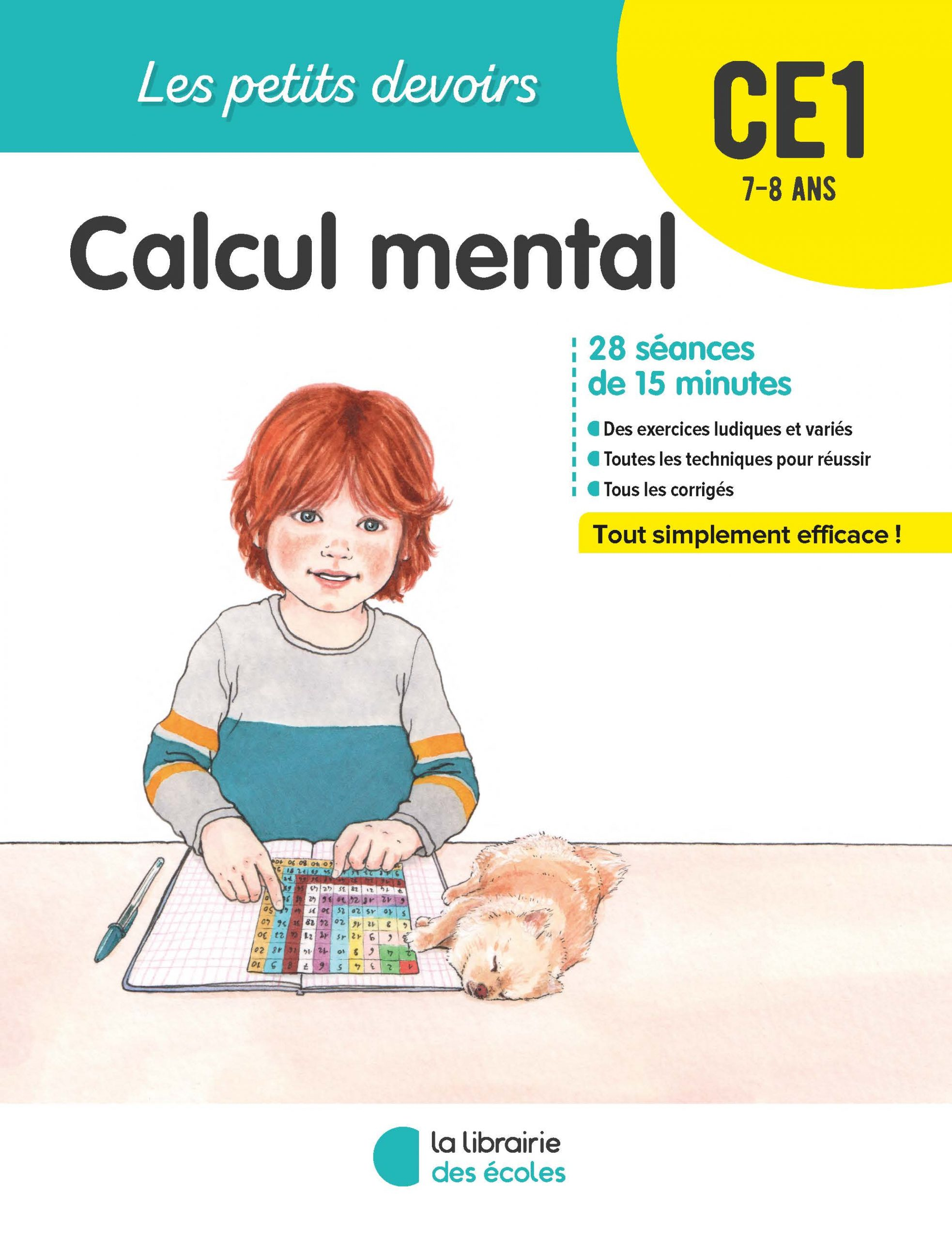 Les Petits Devoirs Calcul Mental Ce1 La Librairie Des Ecoles