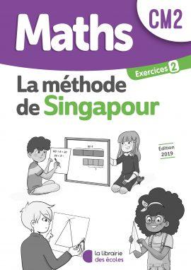 La méthode de Singapour - La Librairie des écoles - CM2 - Exercices 2