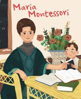La vie de Maria Montessori - La Librairie des écoles