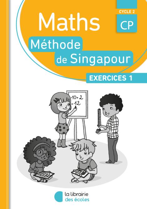 Méthode de Singapour - La Librairie des écoles - exercice 1 - 2016