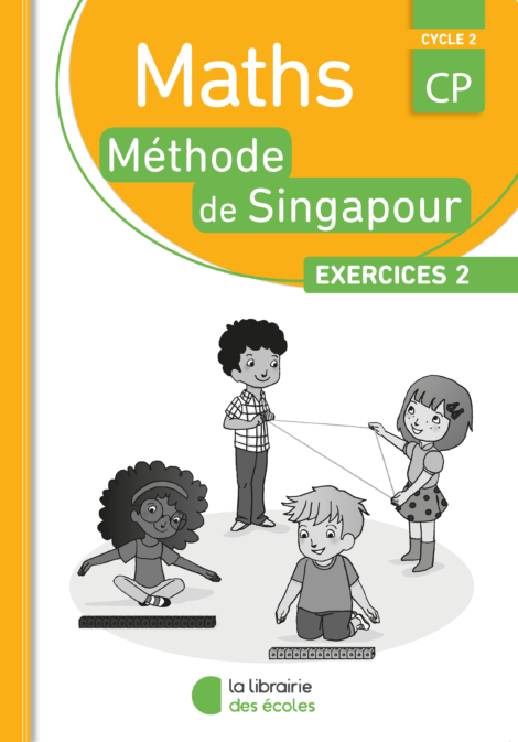 La méthode de Singapour - édition 2016 - La Librairie des écoles - exercice 2