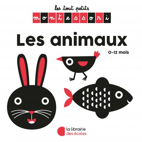 Les petits Montessori - La Librairie des écoles - Les animaux