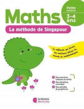 La méthode de Singapour - Maths - Petite section - soutien scolaire - La Librairie des écoles
