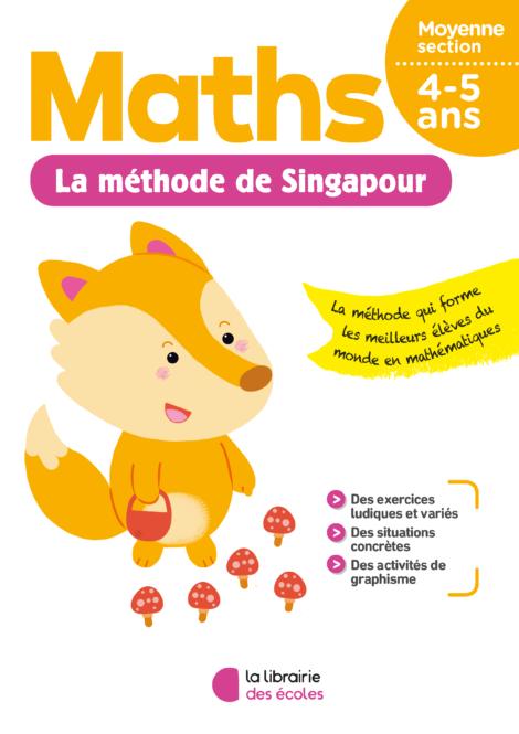 La méthode de Singapour - Maths - Moyenne section - La Librairie des écoles