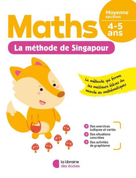 La méthode de Singapour - Maths - Moyenne section - soutien scolaire - La Librairie des écoles