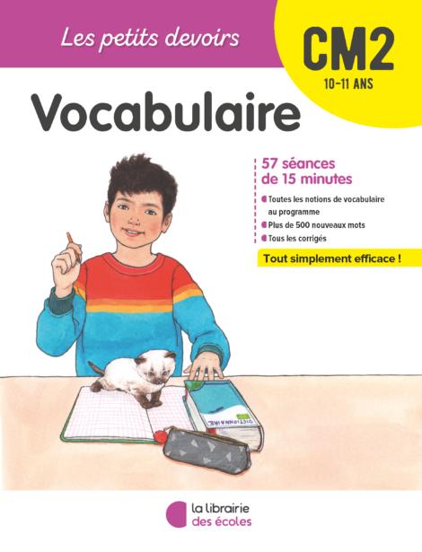Les Petits devoirs - Vocabulaire CM2 - La Librairie des écoles