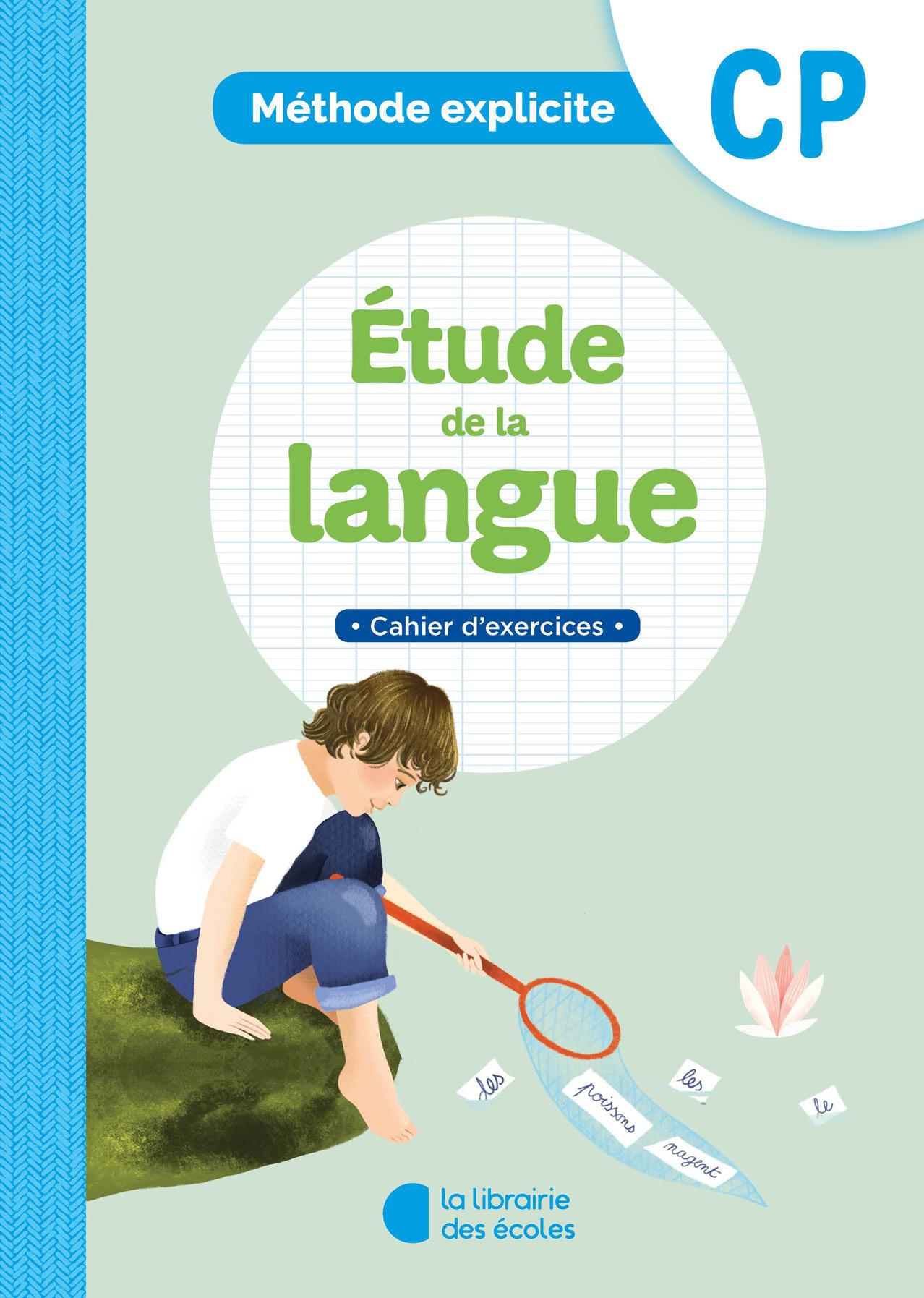 Méthode explicite   Etude de la langue   Cahier d'exercices   CP