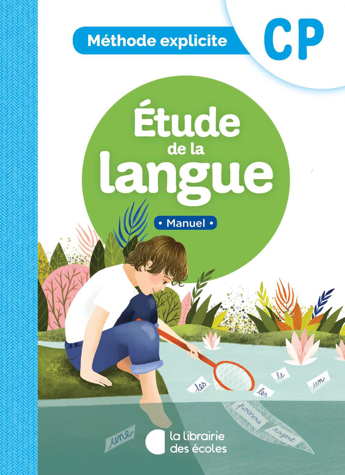 Méthode explicite   Etude de la langue   Manuel   CP