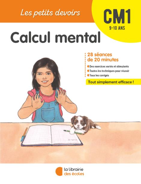 Les Petits devoirs - Calcul mental CM1 - La Librairie des écoles