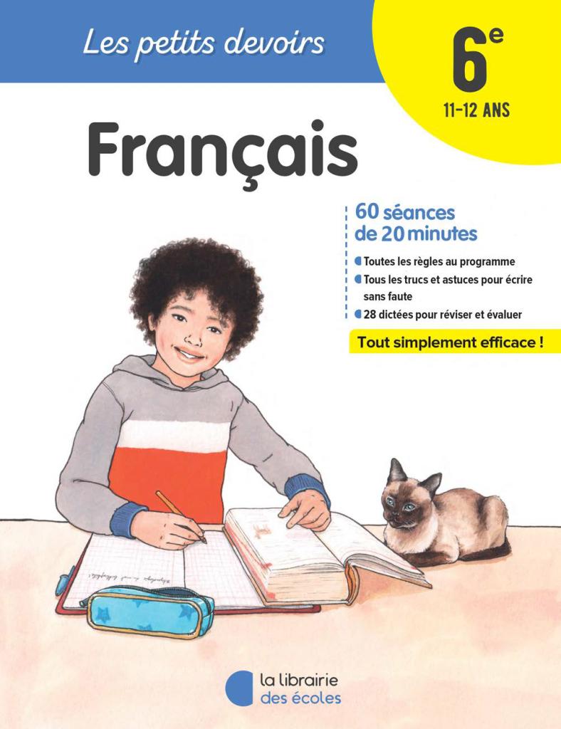 Les Petits devoirs - Francais - 6e - La Librairie des écoles