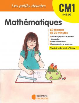 Les Petits devoirs - Mathématiques - CM1 - La Librairie des écoles