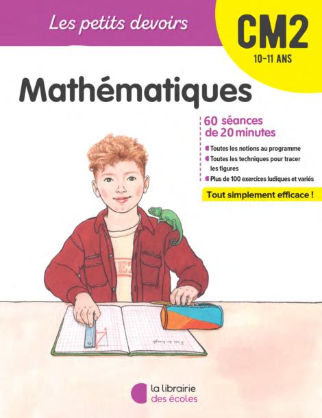 Les Petits devoirs - Mathématiques - CM2