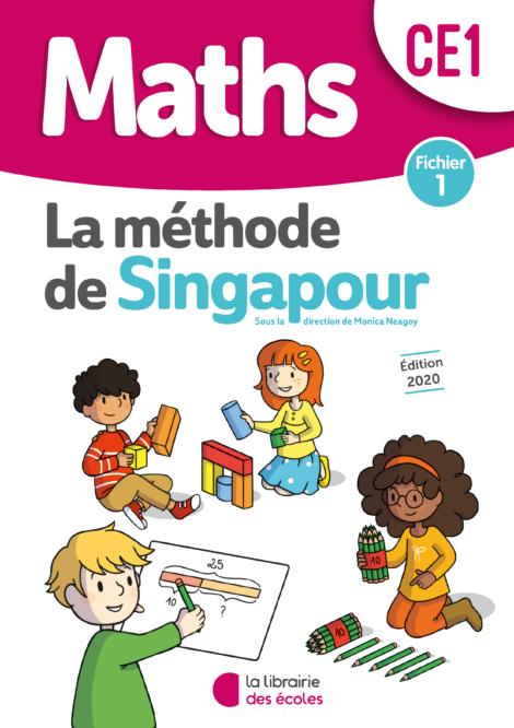La méthode de Singapour - Fichier 1 - CE1 - édition 2020