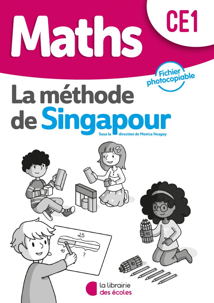 La méthode de Singapour - Fichier photocopiable - CE1 - édition 2020