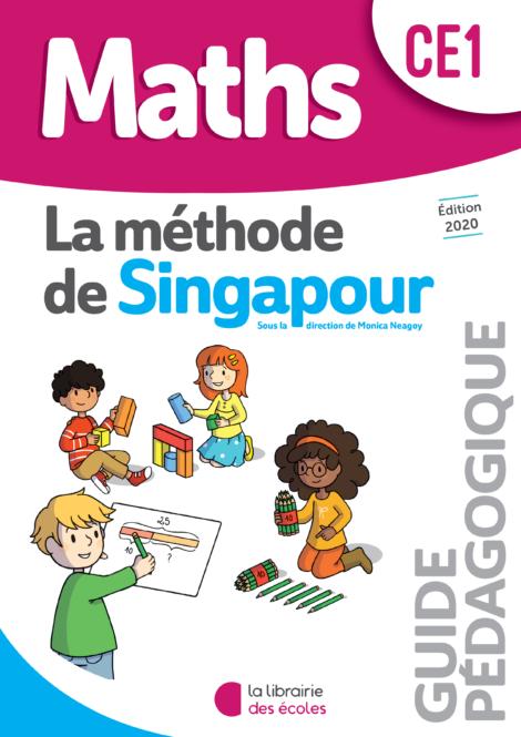 La méthode de Singapour - Guide pédagogique - CE1 - édition 2020