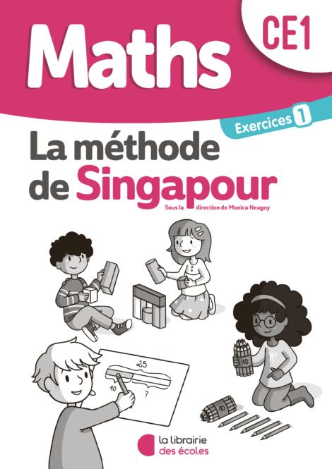 La méthode de Singapour - Pack d'exercices 1 - CE1 - édition 2020