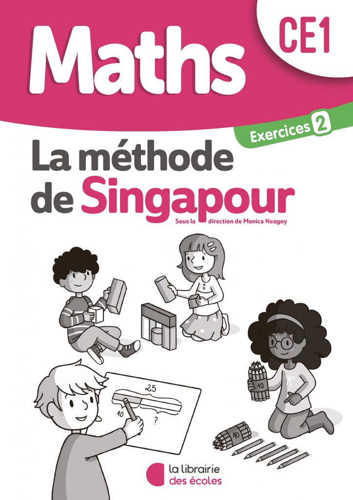 La méthode de Singapour - Pack d'exercices 2 - CE1 - édition 2020