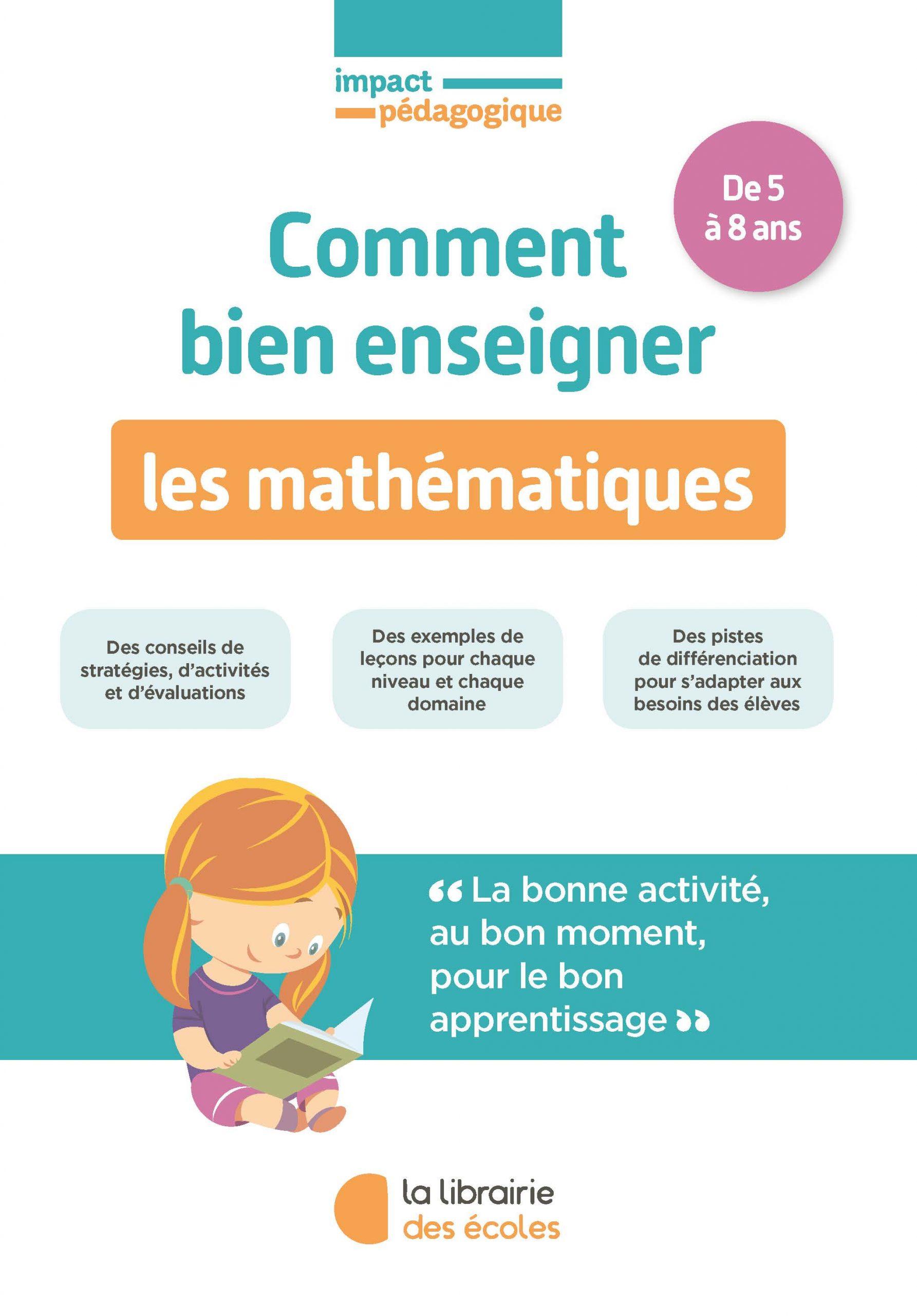 Comment bien enseigner les mathématiques de 5 à 8 ans
