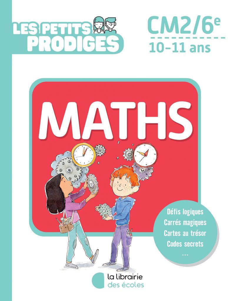 Les petits prodiges - maths - CM2