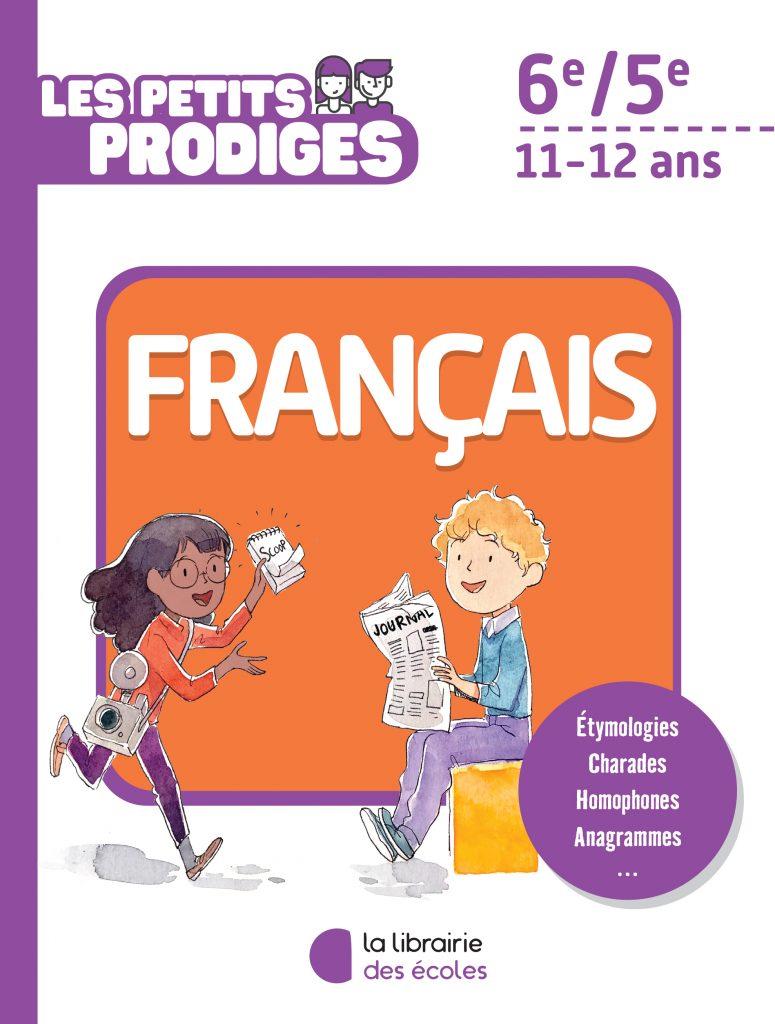 Les petits prodiges - Français - 6e