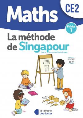 Méthode de Singapour – Fichier 1 – Édition 2021 – CE2