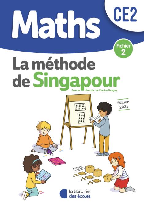 Méthode de Singapour – Fichier 2 – Édition 2021 – CE2