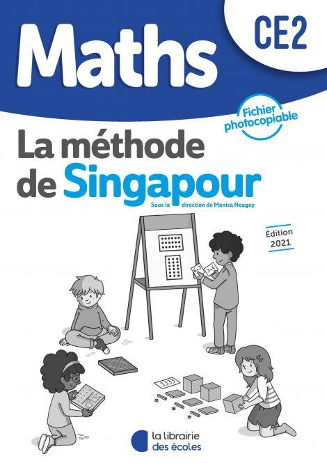 Méthode de Singapour – Fichier photocopiable – Édition 2021 – CE2