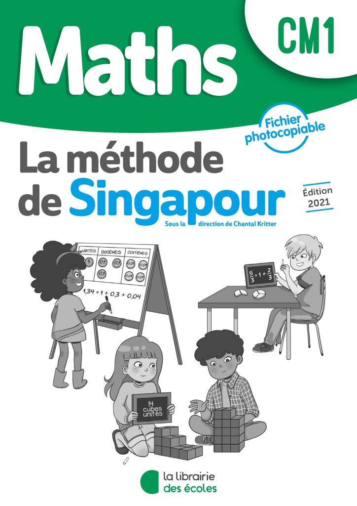 Méthode de Singapour – Fichier photocopiable – Édition 2021 – CM1