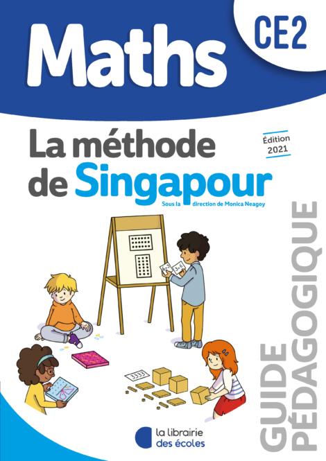 Méthode de Singapour – Guide pédagogique – Édition 2021 – CE2