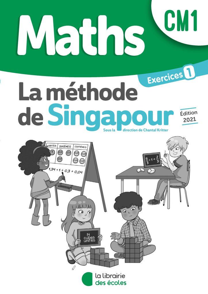 Méthode de Singapour – Pack d'exercices 1 – Édition 2021 – CM1